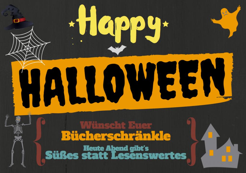 Das Plakat weißt darauf hin, dass das Bücherschränkle zu Halloween besonders dekoriert ist und es Süßigkeiten statt Büchern zu verschenken gibt.